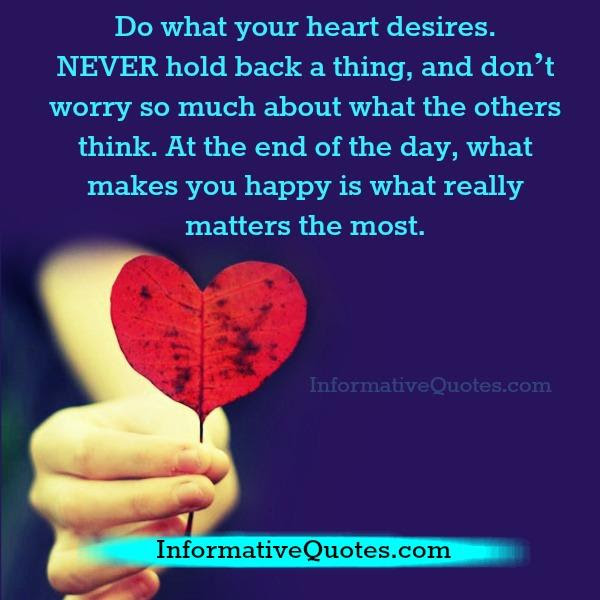Do What Your Heart Desires Informative Quotes
