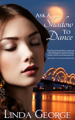 Ask a Shadow to Dance by Linda George