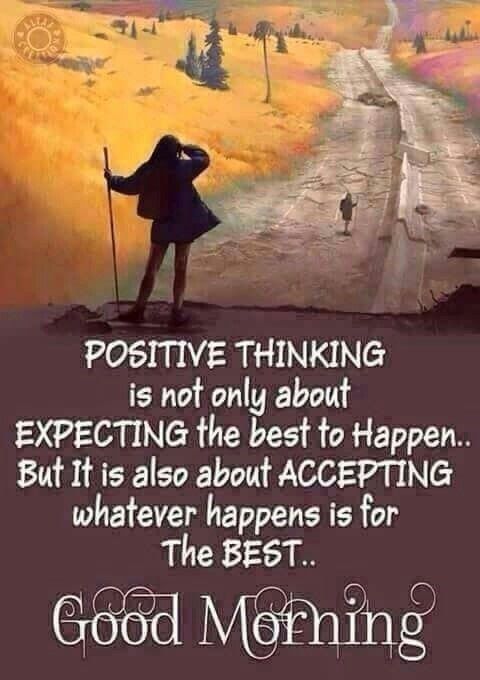 Positive Thinking Good Morning Quote Pictures Photos And Images