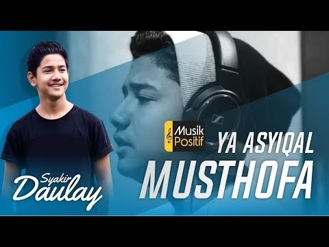 Syakir Daulay - Ya Asyiqol Musthofa