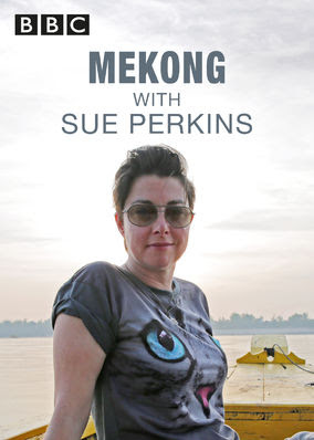 Mekong River with Sue Perkins, The - Season 1