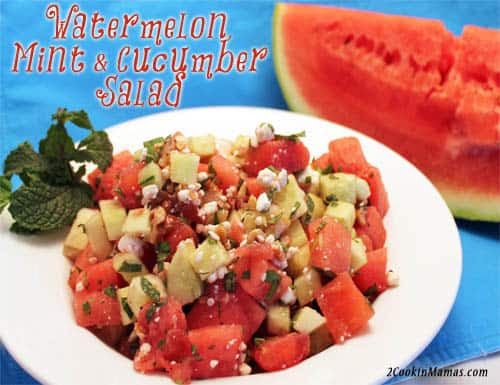 Watermelon, Mint and Cucumber Salad | 2CookinMamas
