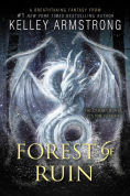 Title: Forest of Ruin, Author: Kelley Armstrong