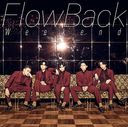 Weekend / FlowBack