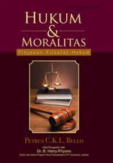 Hukum & Moralitas: Tinjauan Filsafat Hukum – Studi Hukum