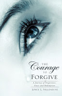 The Courage to Forgive