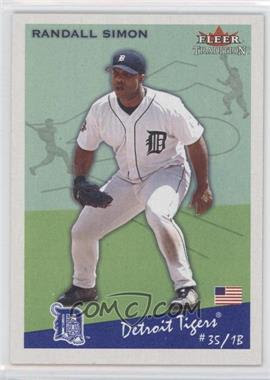 2002 Fleer Tradition #321 - Randall Simon - Courtesy of COMC.com