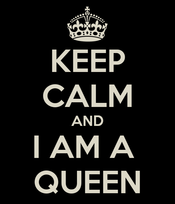 I Am Your Queen Quotes Quotes