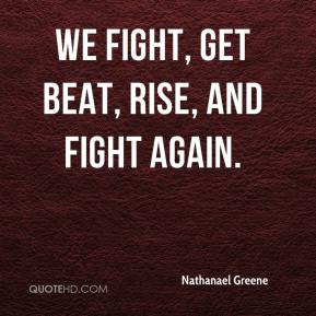 Image result for nathanael greene quotes