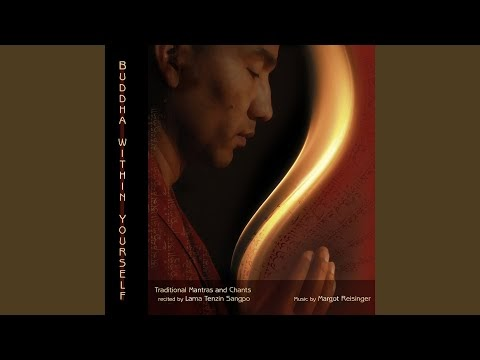 Mantra of Manjushri – Margot Reisinger and Lama Tenzin Sangpo