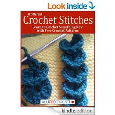 #FREE on Amazon.com: 8 Different Crochet Stitches: Learn to Crochet Something New with Crochet Patterns eBook: Prime Publishing: Kindle Store