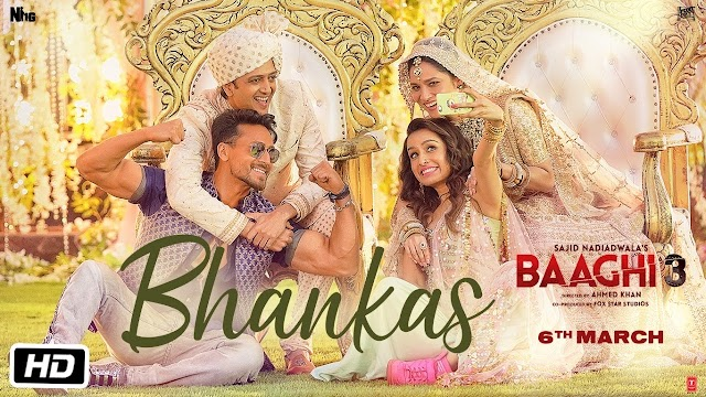Baaghi 3: BHANKAS Song Lyrics In Hindi | Tiger S, Shraddha K | Bappi Lahiri,Dev Negi,Jonita Gandhi | Tanishk Bagchi - Bappi Lahiri, Dev Negi & Jonita Gandhi