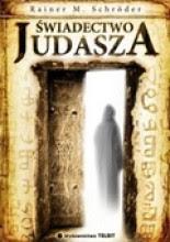 Świadectwo Judasza - Rainer M. Schröder