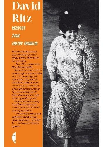 Okładka książki Respect. Życie Arethy Franklin