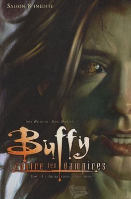 Couverture Buffy contre les Vampires Saison 08, tome 04 : Autre temps, autre tueuse