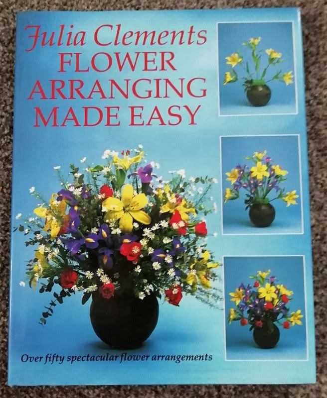 Flower Arranging Made Easy by Julia Clements