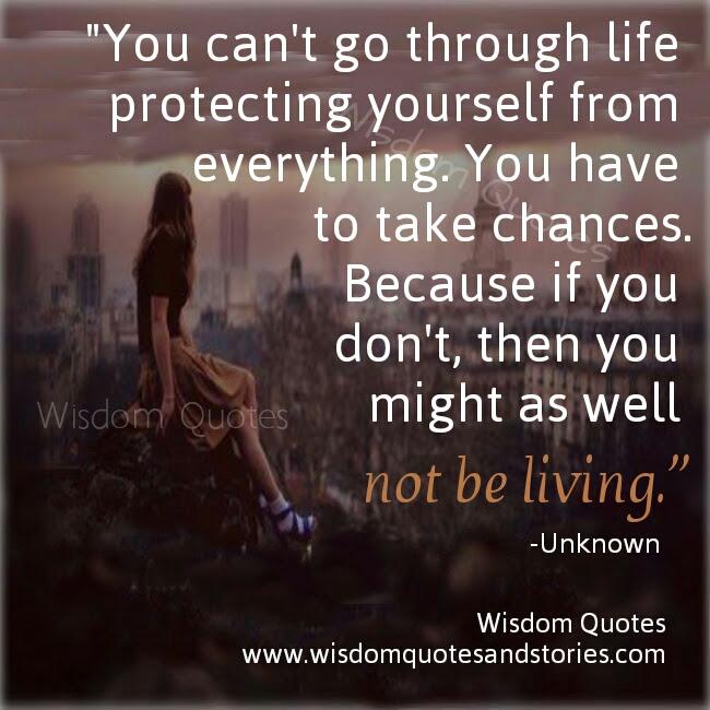 Take Chances Wisdom Quotes Stories