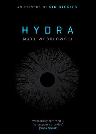 Hydra, by Matt Wesolowski