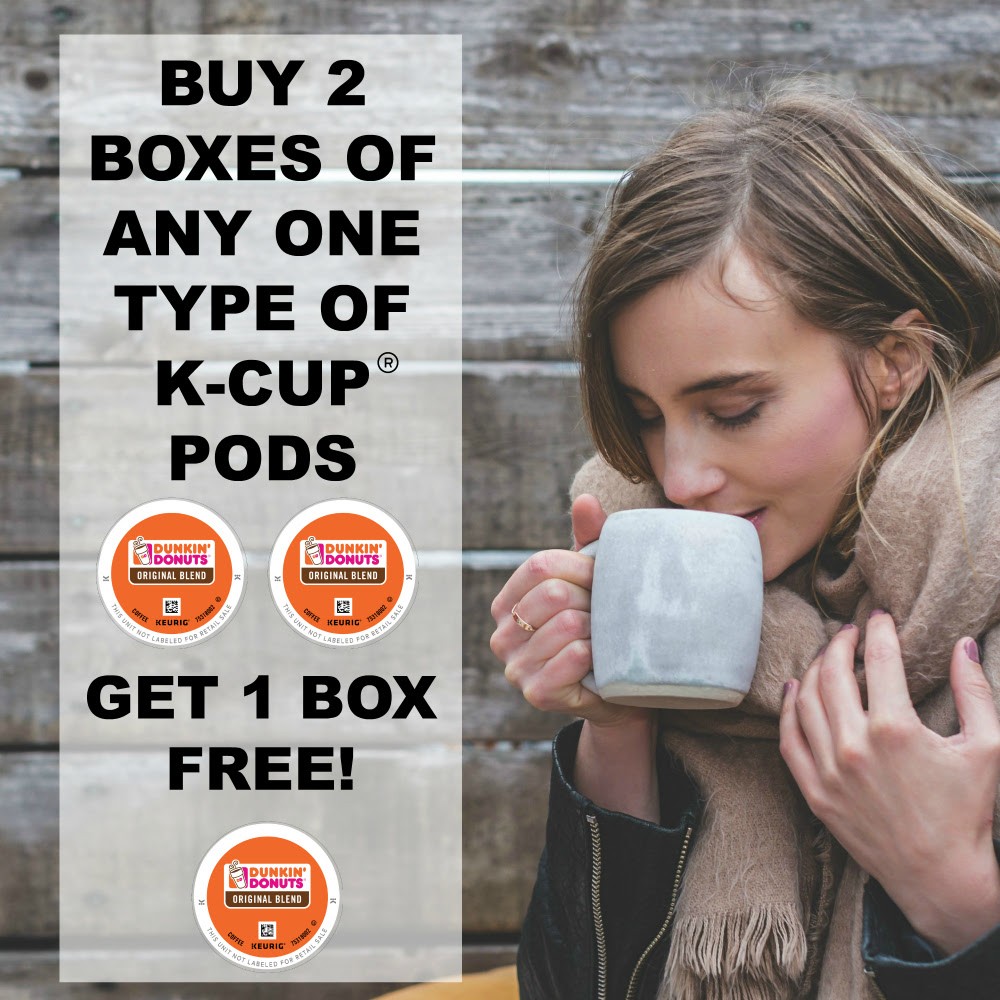 Buy 2 boxes of any one type of K-Cup®  pods, get 1 of the same type free!