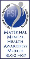 PSI Maternal Mental Health Awareness Month Blog Hop