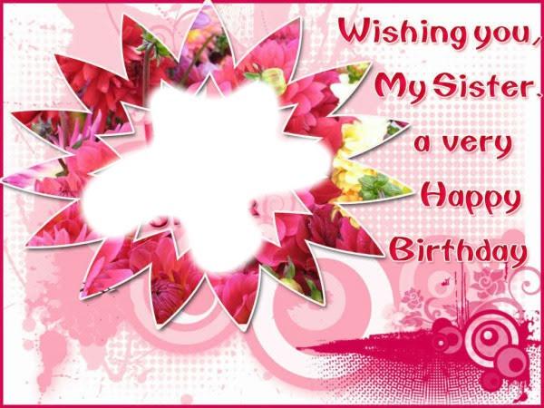 Photo Montage Happy Birthday Sister Pixiz