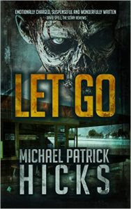 Let Go by Michael Patrick Hicks