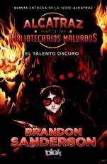 El talento oscuro (Alcatraz V) Brandon Sanderson