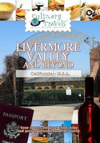 Culinary Travels - Livermore Valley and Beyond