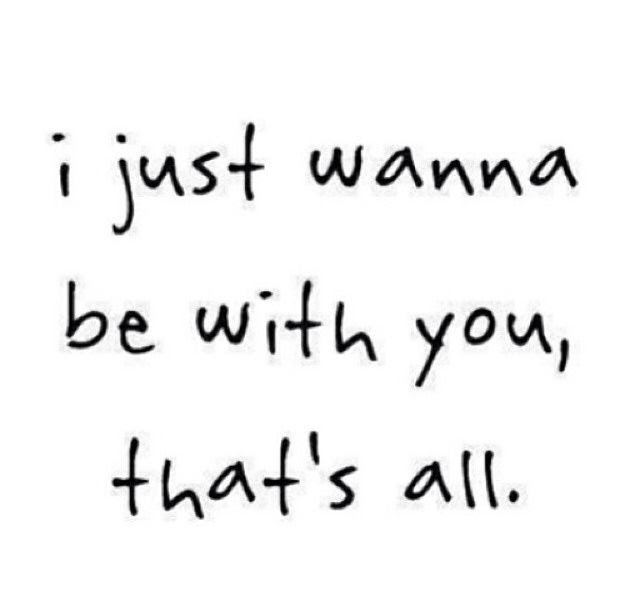 I Just Wanna Be With You Pictures Photos And Images For Facebook