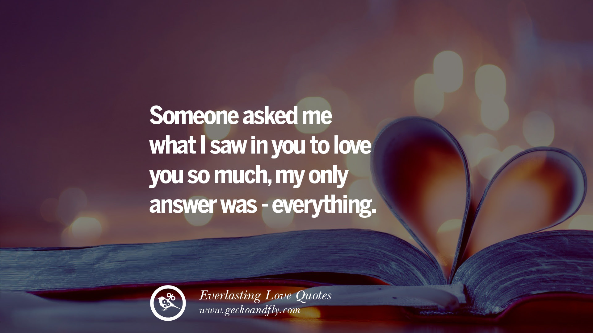 39 Romantic Love Quotes For Him and Her I love you life
