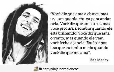 Frases De Bob Marley Curtas Frases E Mensagens Em Imagens