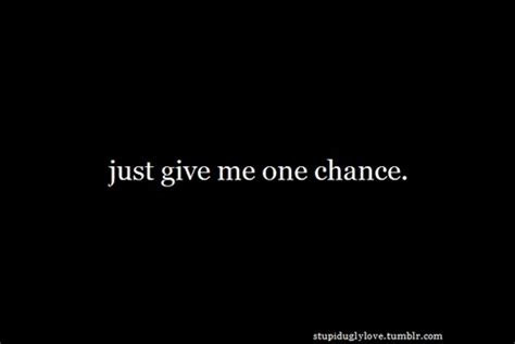 Give Me Another Chance Quotes Tumblr