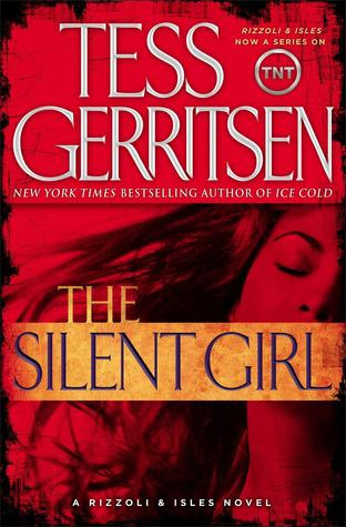 The Silent Girl (Rizzoli and Isles Series #9)
