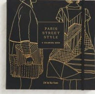 Paris Street Style: A Coloring Book