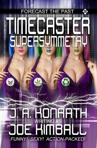 Timecaster Supersymmetry (Timecaster, #2)