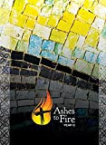 Ashes to Fire Year C Devotional: Daily Reflections from Ash Wednesday to Pentecost