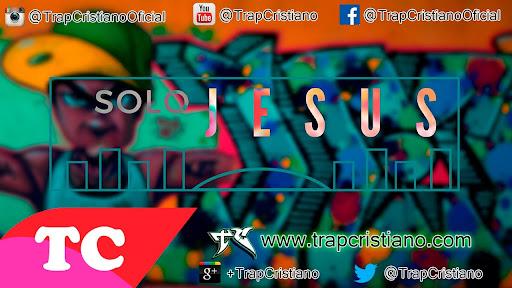 EliiRap | Solo Jesús feat. Christian Díaz | Trap Cristiano