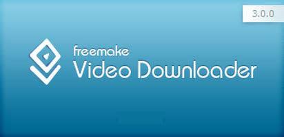 freemake video downloader  portable latest
