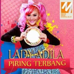 Lirik Lagu Lady Adila – Piring Terbang
