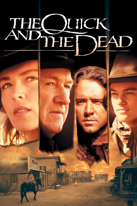 Film The Quick And The Dead