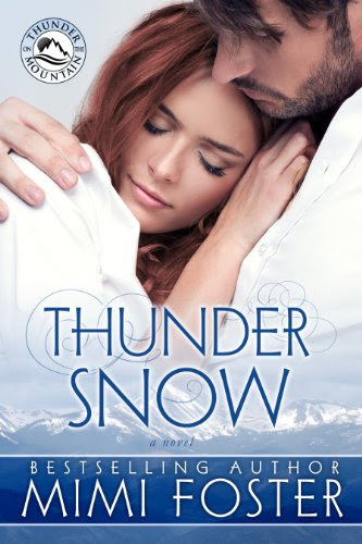 Thunder Snow (Thunder On The Mountain Series) by Mimi Foster