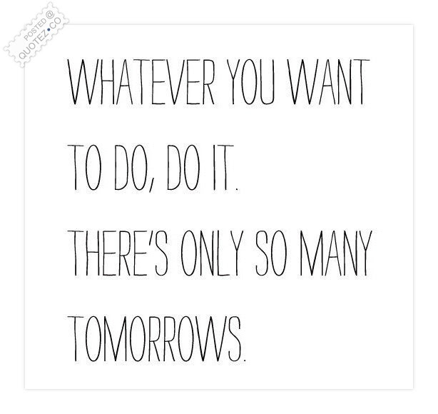 Do It Whatever You Want To Do Motivational Quote Quotezco