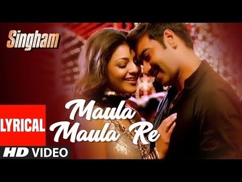 MAULA MAULA RE SONG LYRICS - AJAY DEVGAN, KAJAL AGGARWAL