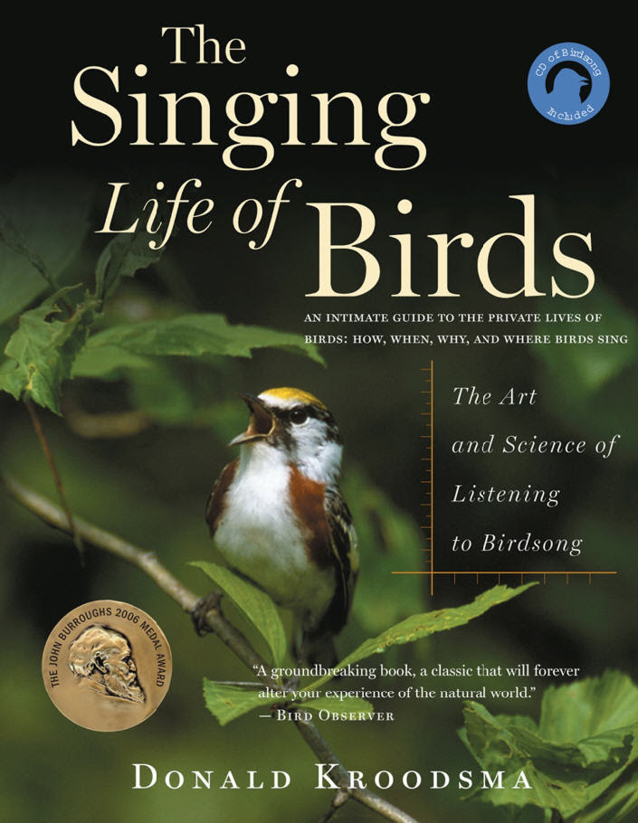 The Singing Life Of Birds Donald Kroodsma