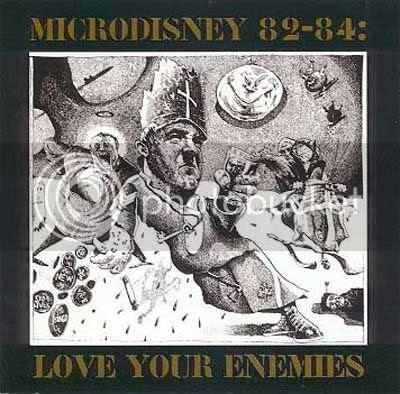 Microdisney - Love Your Enemies