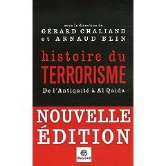 Histoire du terrorisme : De l Antiquité à Al Qaida