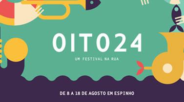 Resultado de imagem para festival 8 24 espinho 2018