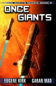 Once Giants by Eugene Kirk and Garan Mad