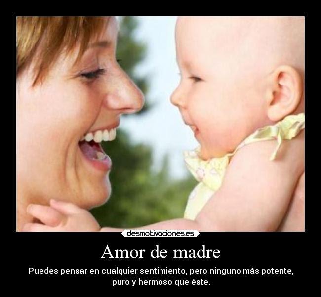 Amor De Madre Desmotivaciones