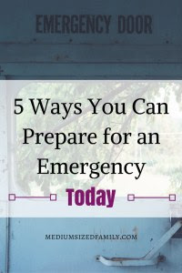 5 Ways You Can Prepare for an Emergency Today. Preparing for emergencies seems expensive and time-consuming. But it doesn't have to be. I found 5 things you can do right now to prepare your family for an emergency.